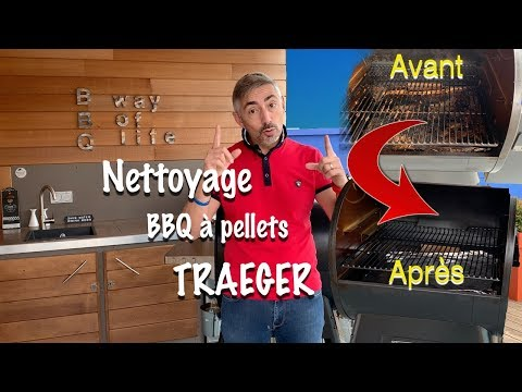 Nettoyage BBQ Traeger - Barbecue à Pellets